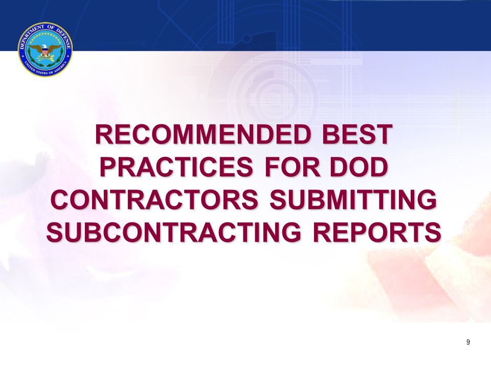 Recommended Best practices for dod Contractors submitting subcontracting reports