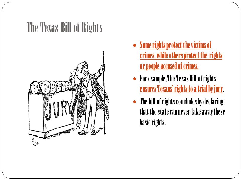 The Texas Bill of Rights