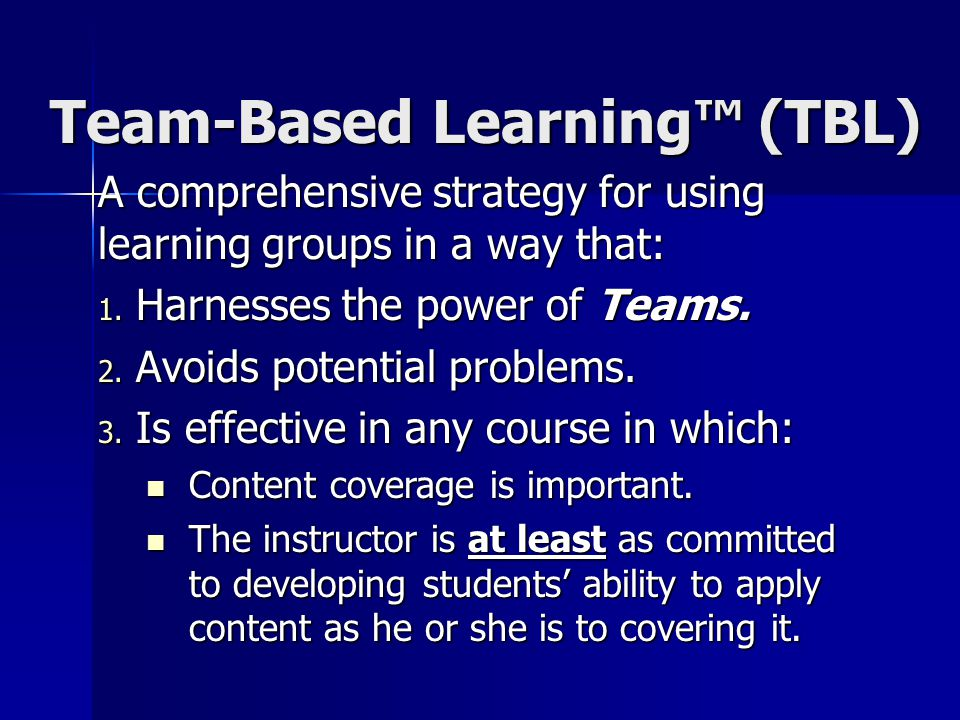 Team-Based Learning™ (TBL)