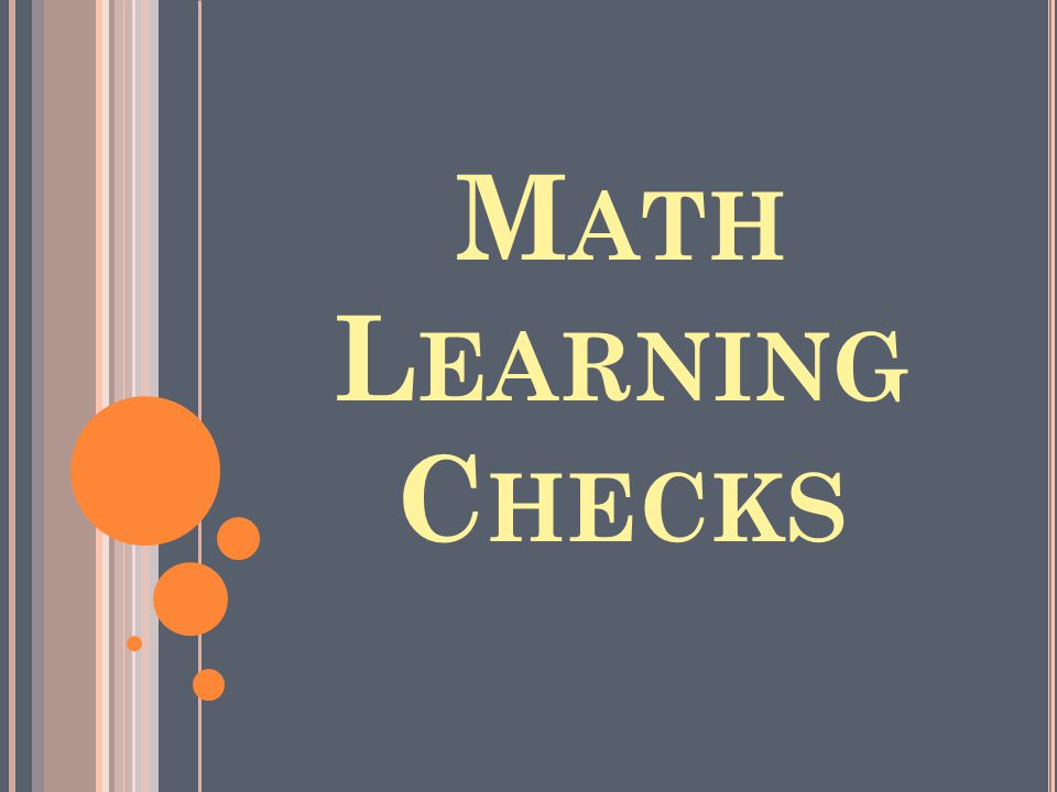 Math Learning Checks