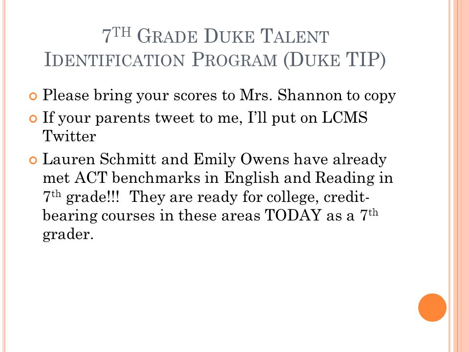 7th Grade Duke Talent Identification Program (Duke TIP)