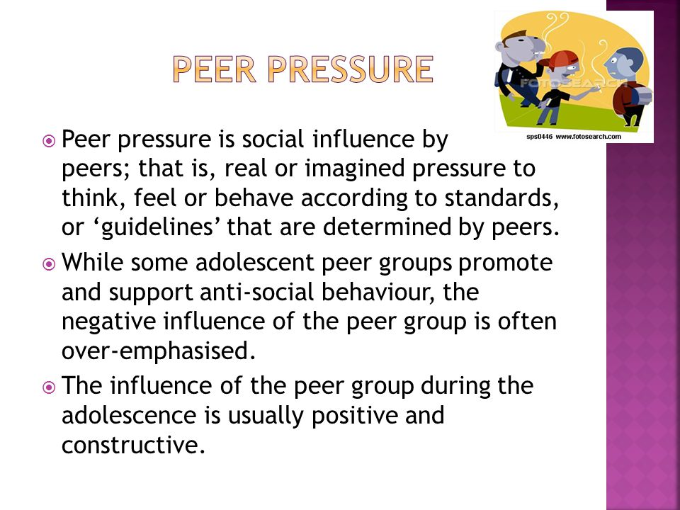 does peer pressure have an influence Peer pressure becomes a possible source of influence peer pressure tends to be a more indirect form of peer influence when an how do family, peers influence us.