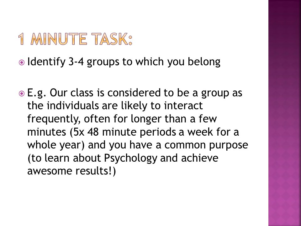 1 minute task: Identify 3-4 groups to which you belong