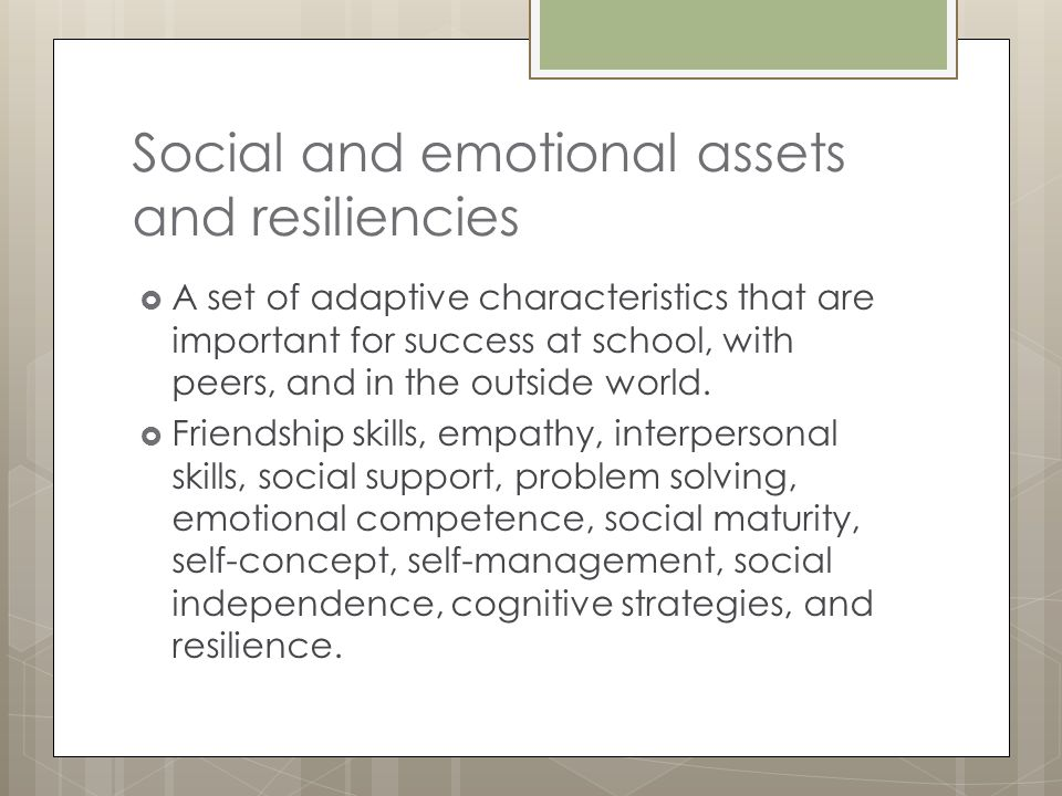 Social and emotional assets and resiliencies