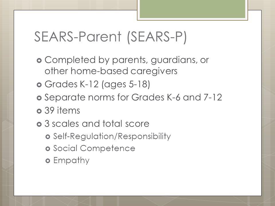 SEARS-Parent (SEARS-P)