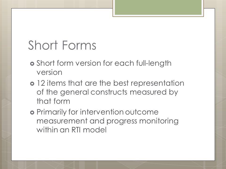 Short Forms Short form version for each full-length version