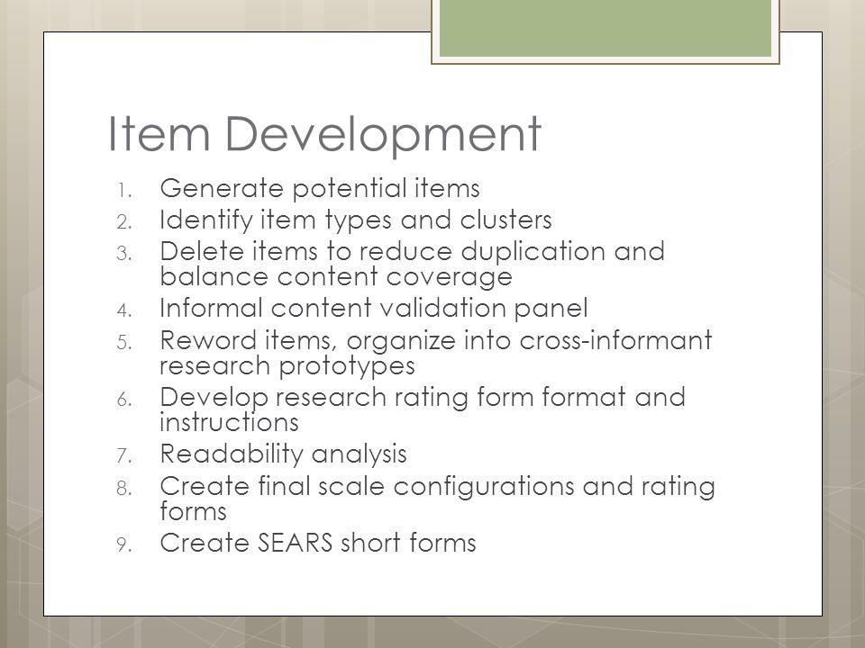 Item Development Generate potential items