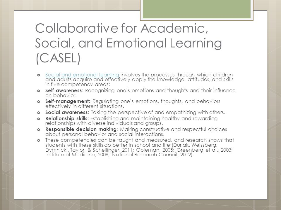 Collaborative for Academic, Social, and Emotional Learning (CASEL)