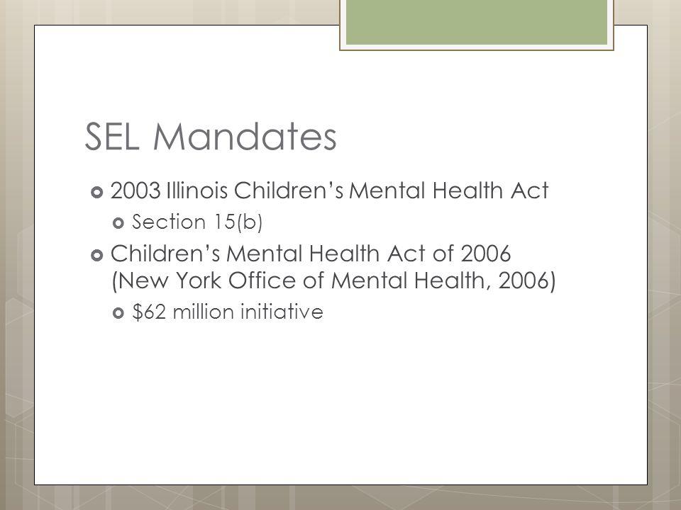 SEL Mandates 2003 Illinois Children's Mental Health Act