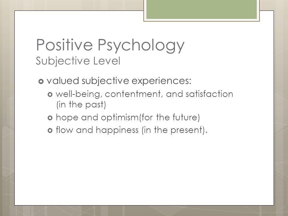 Positive Psychology Subjective Level