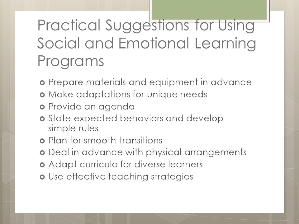 Practical Suggestions for Using Social and Emotional Learning Programs