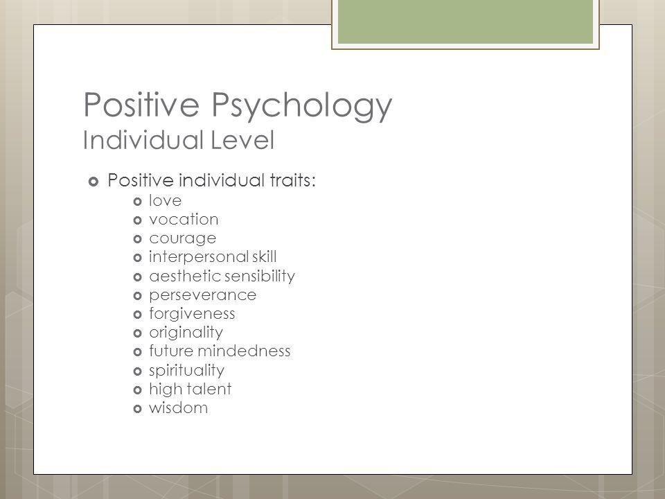 Positive Psychology Individual Level