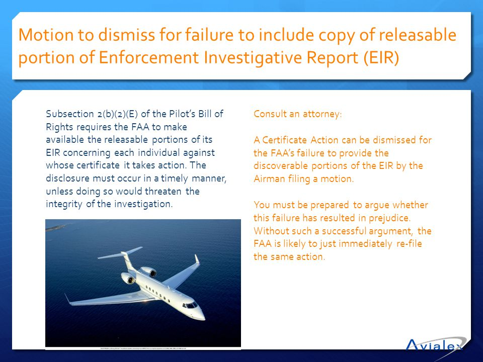 Motion to dismiss for failure to include copy of releasable portion of Enforcement Investigative Report (EIR)