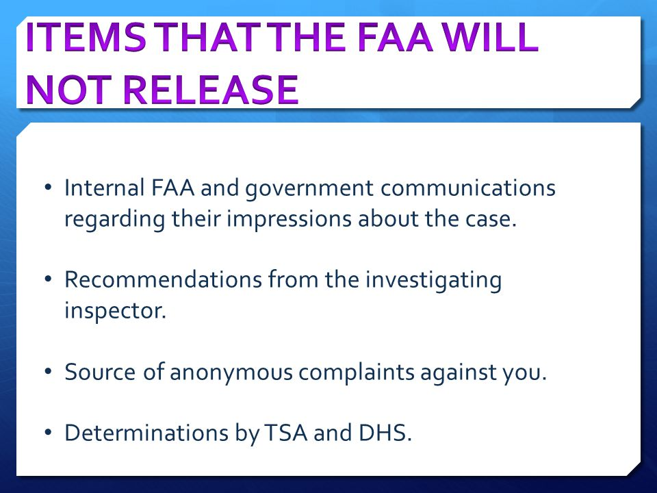 ITEMS THAT THE FAA WILL NOT RELEASE