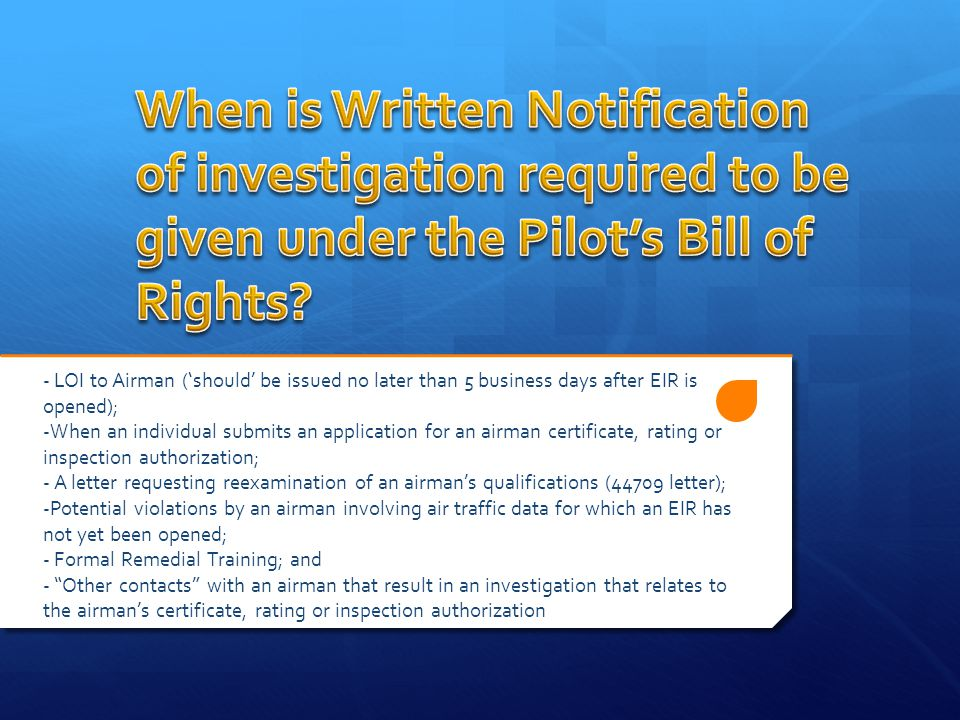 When is Written Notification of investigation required to be given under the Pilot's Bill of Rights
