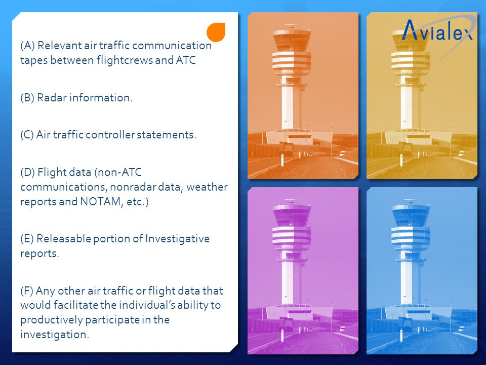 (A) Relevant air traffic communication tapes between flightcrews and ATC