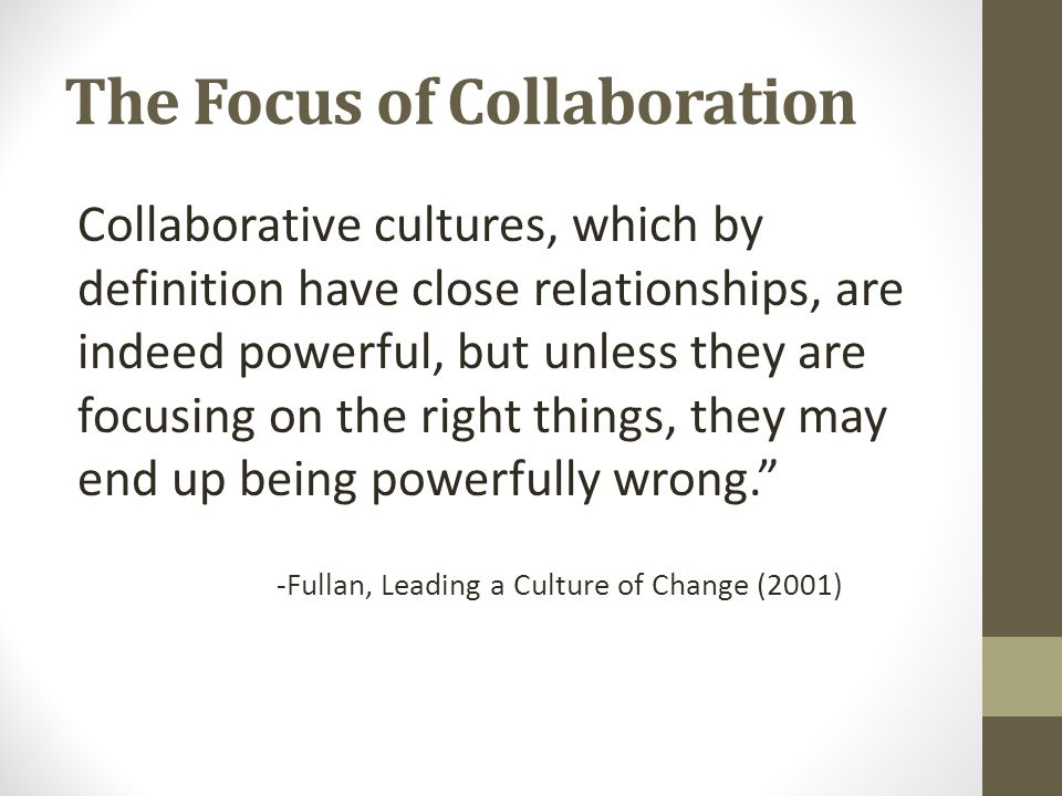 The Focus of Collaboration