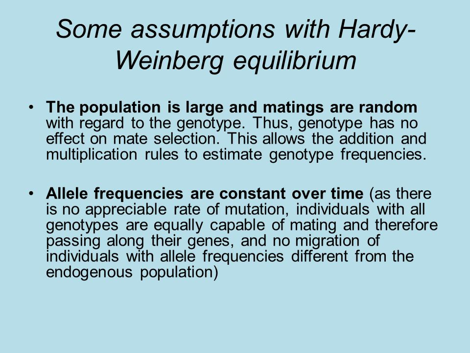 Some assumptions with Hardy-Weinberg equilibrium