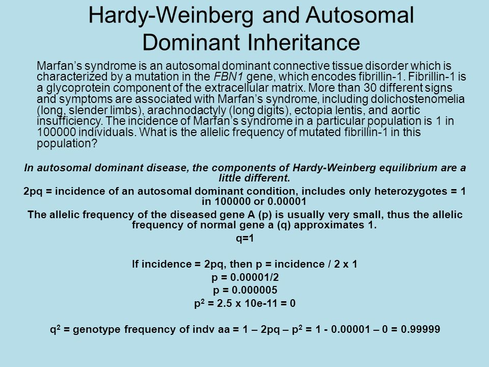 Hardy-Weinberg and Autosomal Dominant Inheritance
