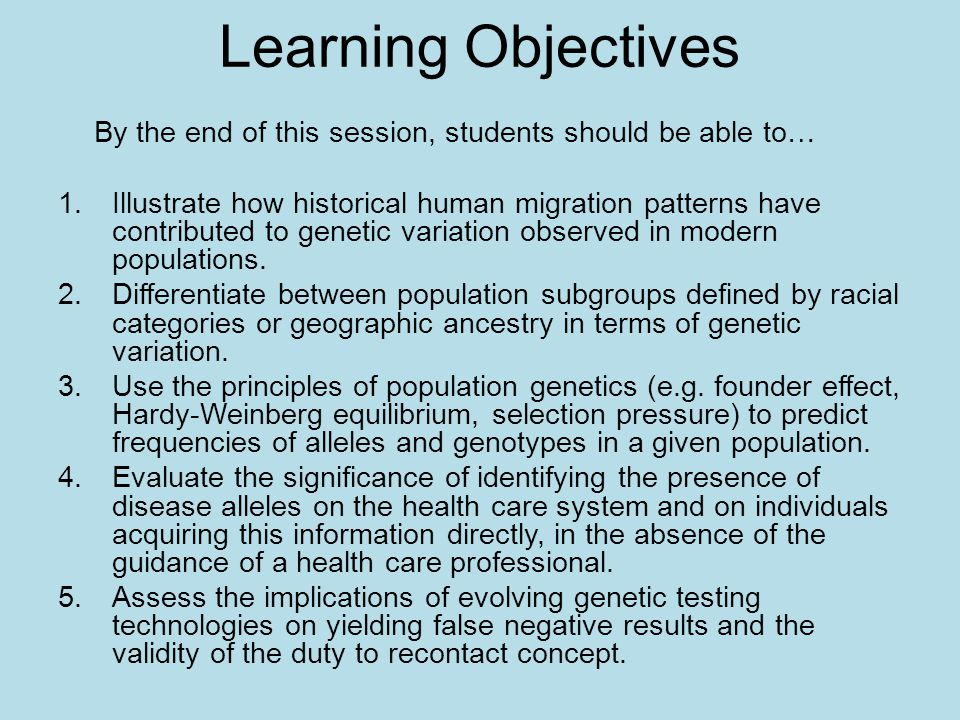 Learning Objectives By the end of this session, students should be able to…