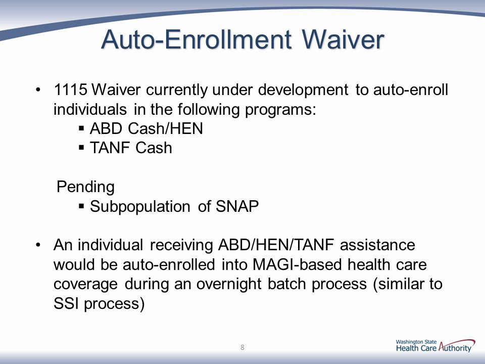 Auto-Enrollment Waiver