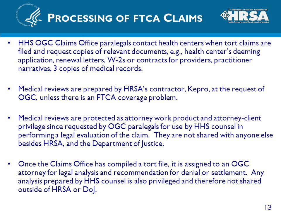 Processing of ftca Claims