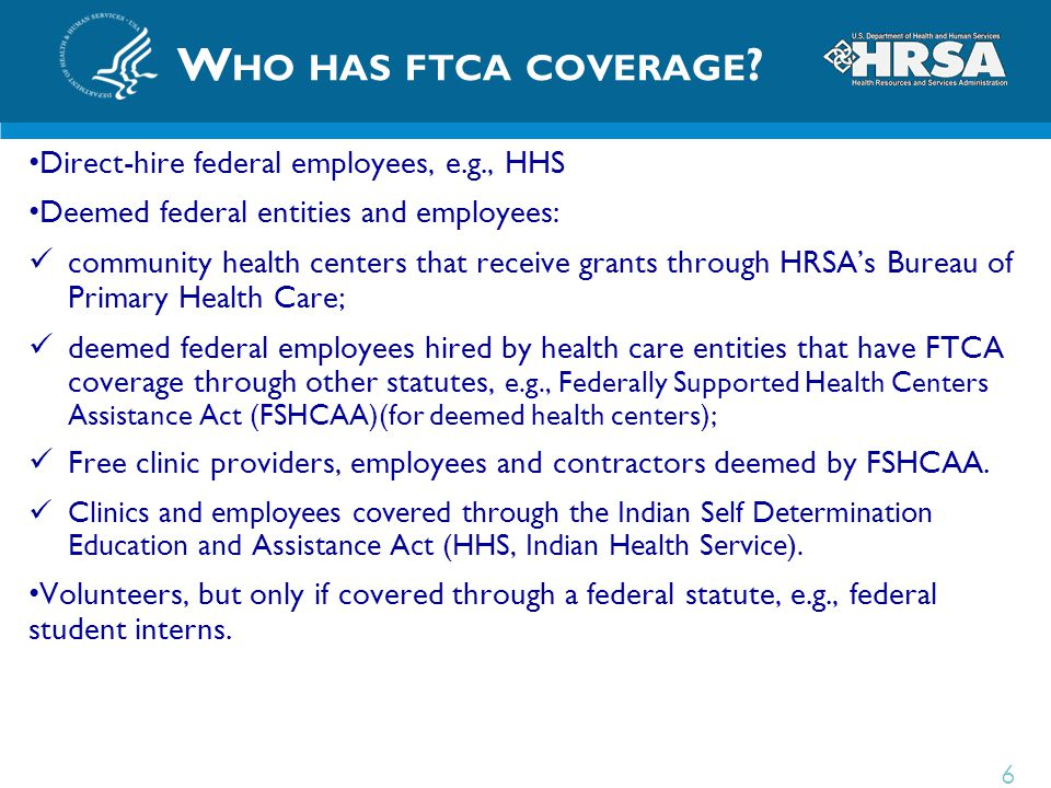 Who has ftca coverage Direct-hire federal employees, e.g., HHS
