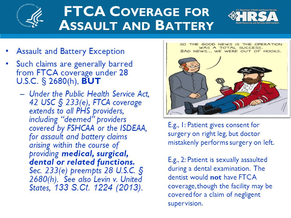 FTCA Coverage for Assault and Battery