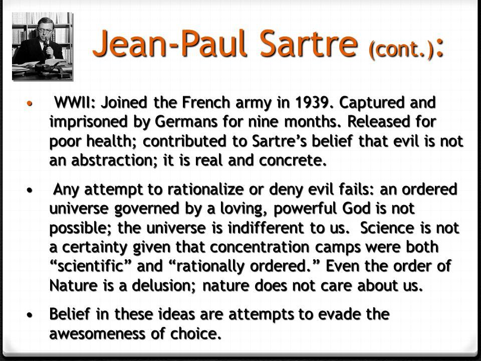 Jean-Paul Sartre (cont.):