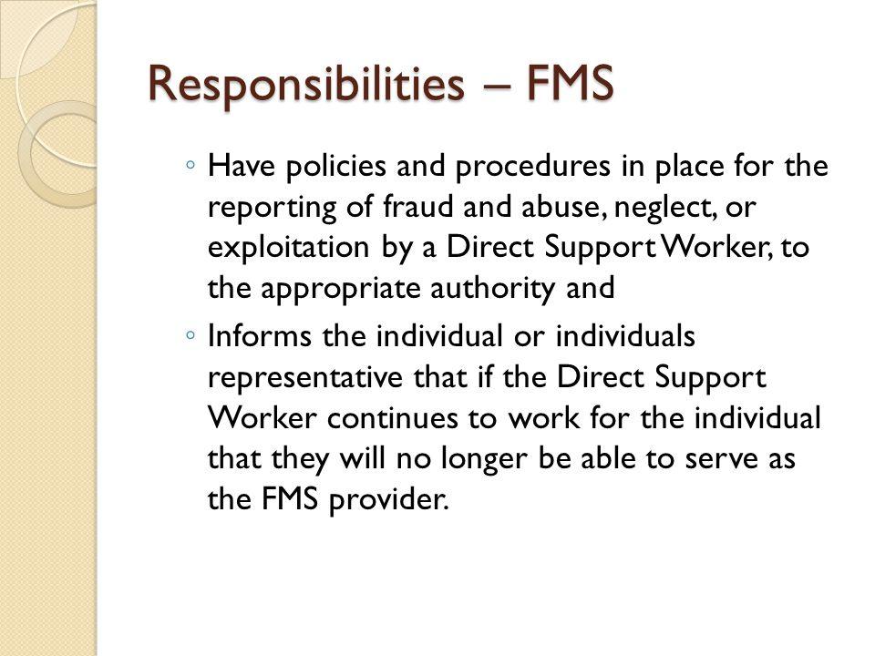Responsibilities – FMS