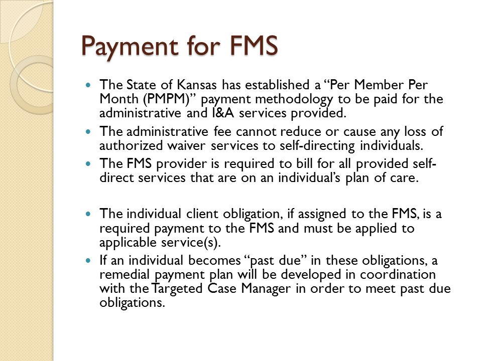 Payment for FMS