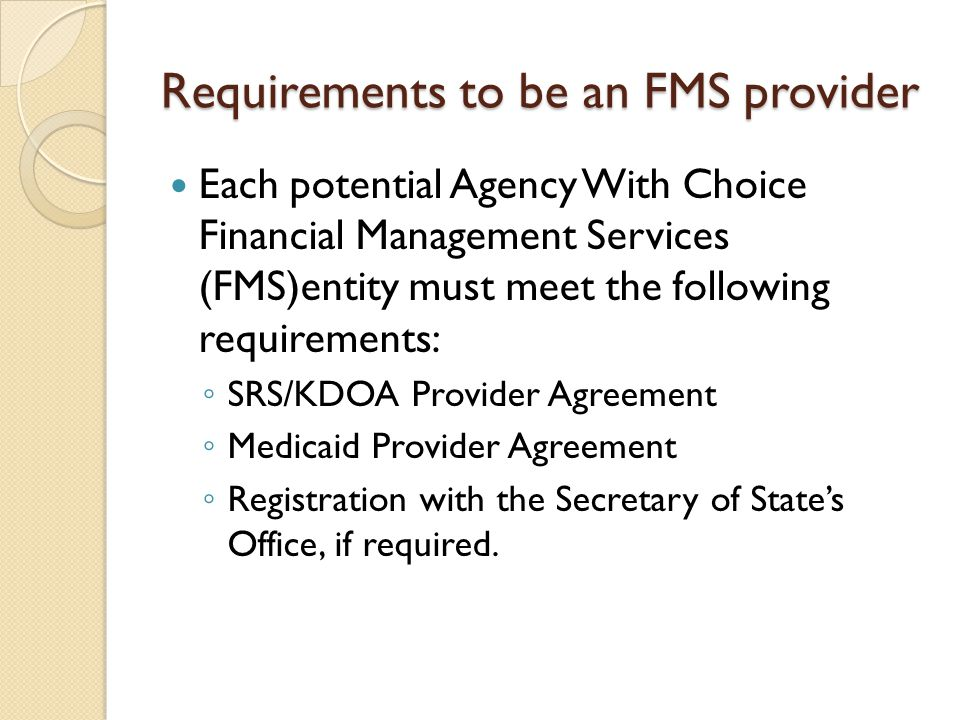 Requirements to be an FMS provider
