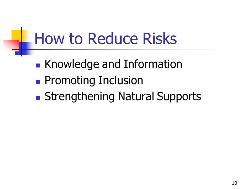 How to Reduce Risks Knowledge and Information Promoting Inclusion