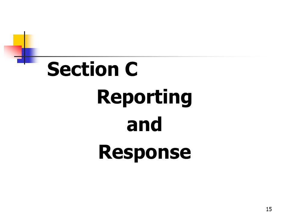 Reporting and Response