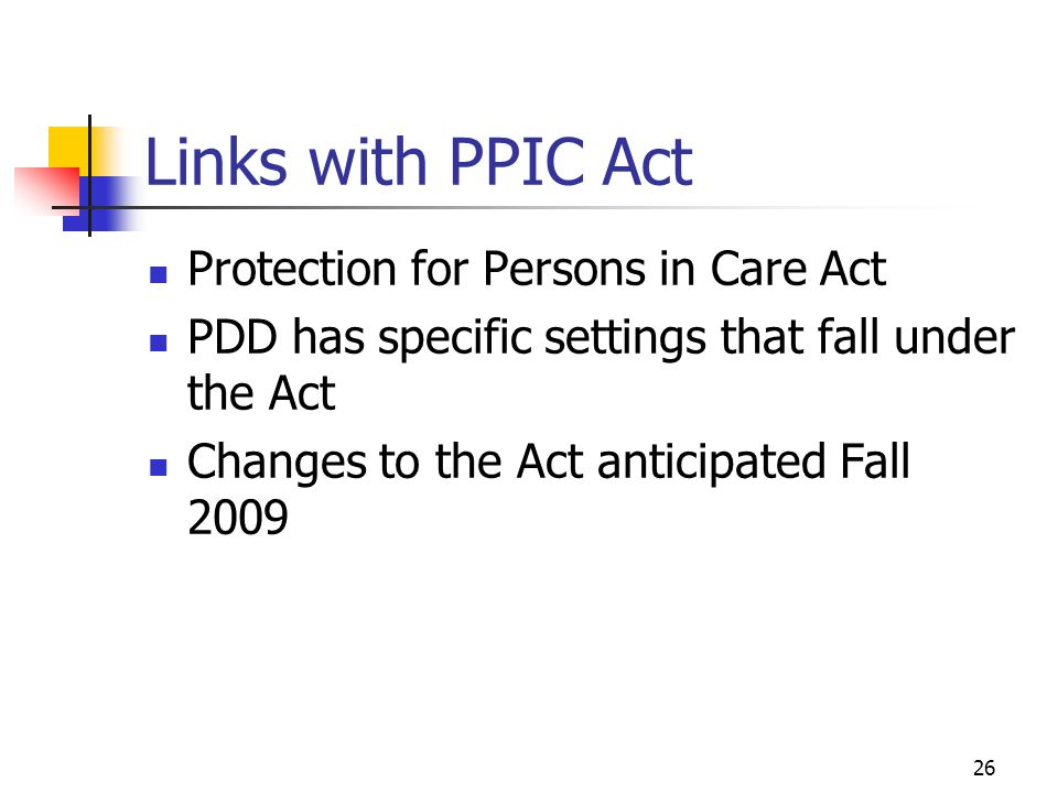 Links with PPIC Act Protection for Persons in Care Act