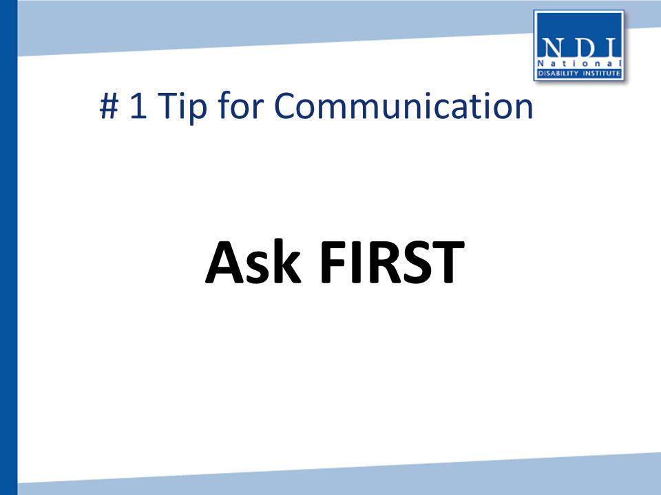 # 1 Tip for Communication