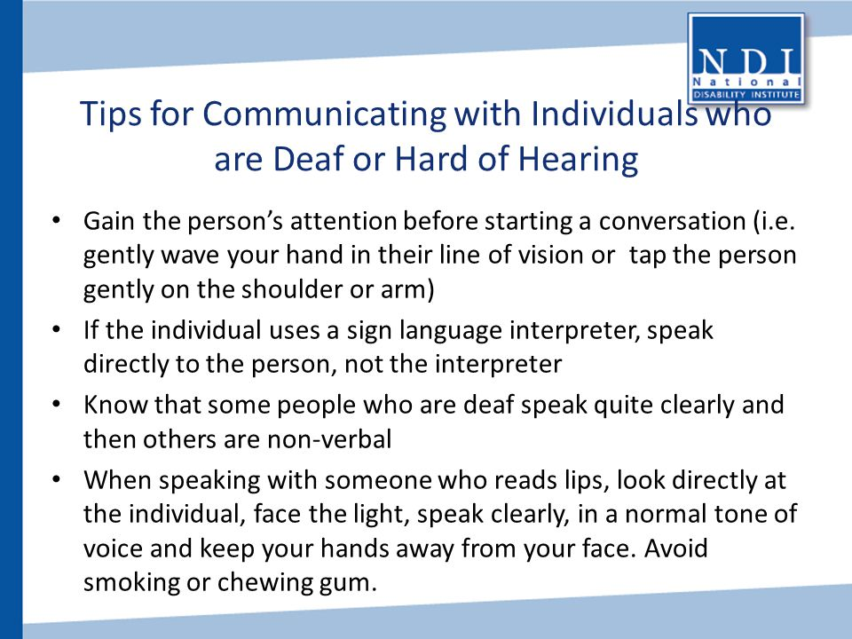 Tips for Communicating with Individuals who are Deaf or Hard of Hearing