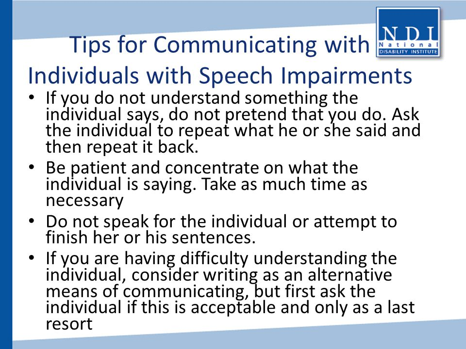 Tips for Communicating with Individuals with Speech Impairments