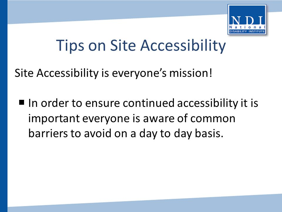 Tips on Site Accessibility