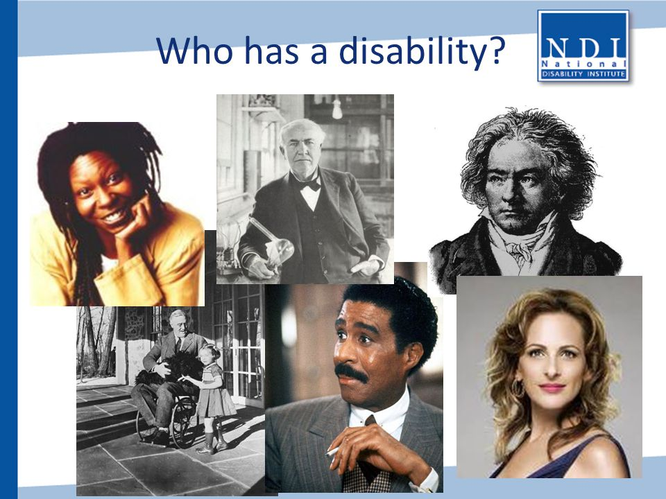 Who has a disability