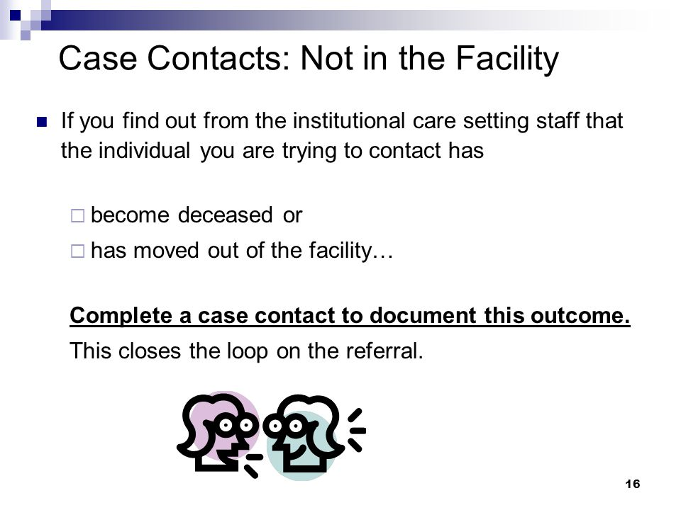 Case Contacts: Not in the Facility