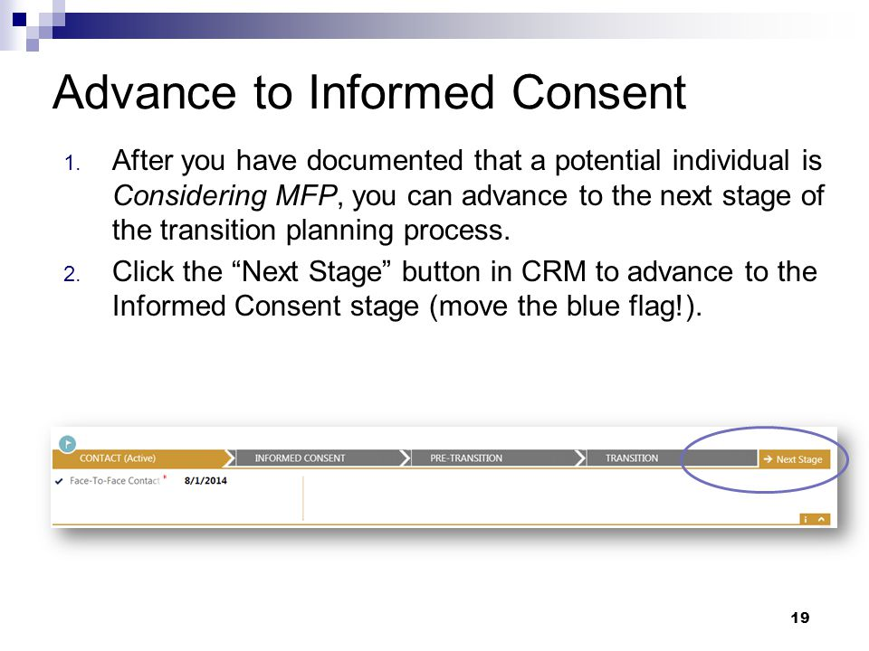 Advance to Informed Consent Stage vance to Informed Consent Stage