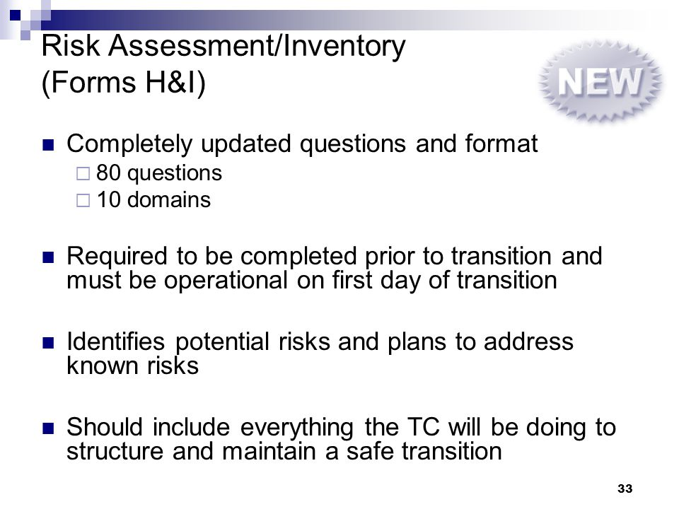 Risk Assessment/Inventory (Forms H&I)