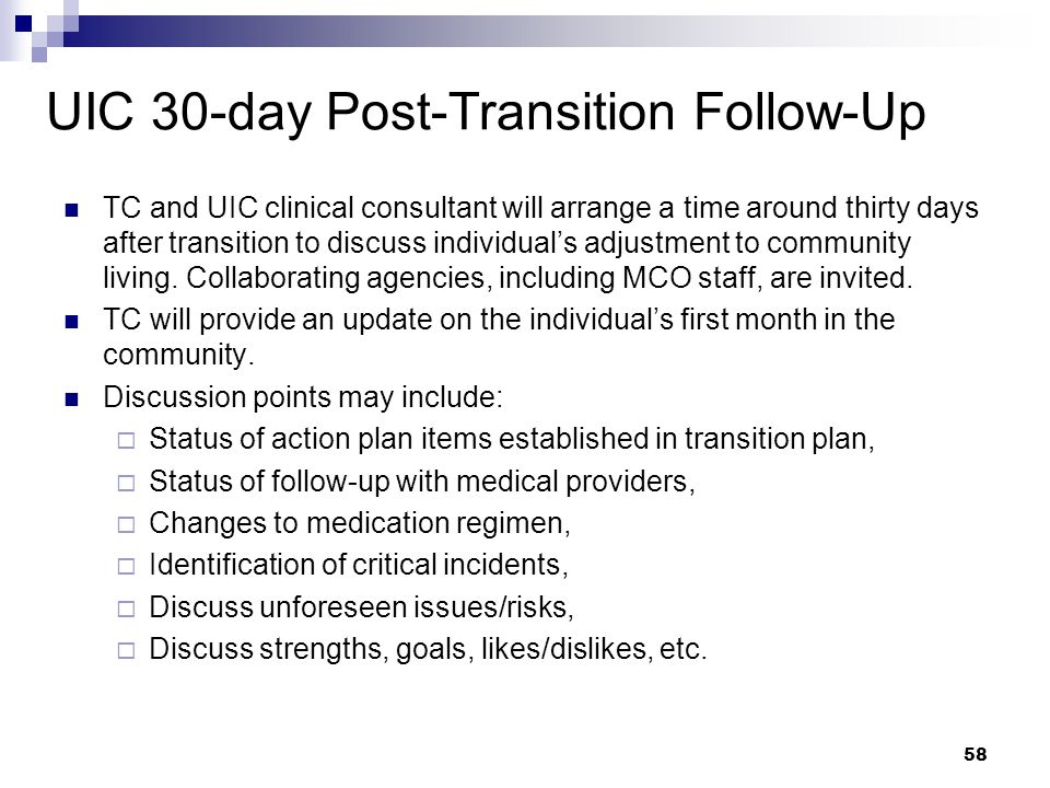 UIC 30-day Post-Transition Follow-Up
