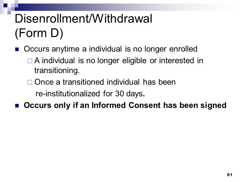 Disenrollment/Withdrawal (Form D)
