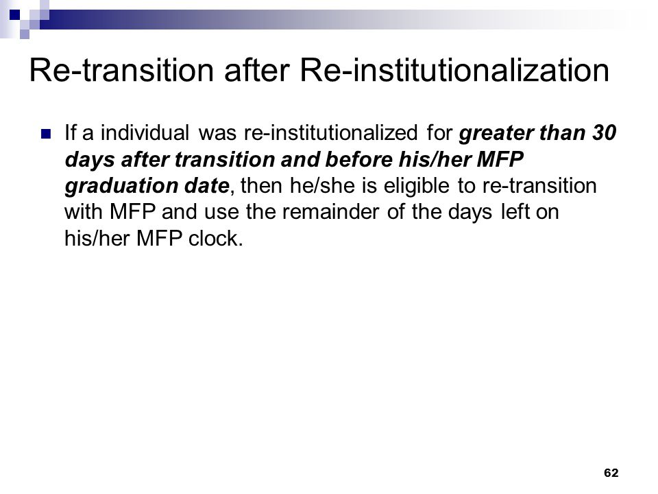 Re-transition after Re-institutionalization