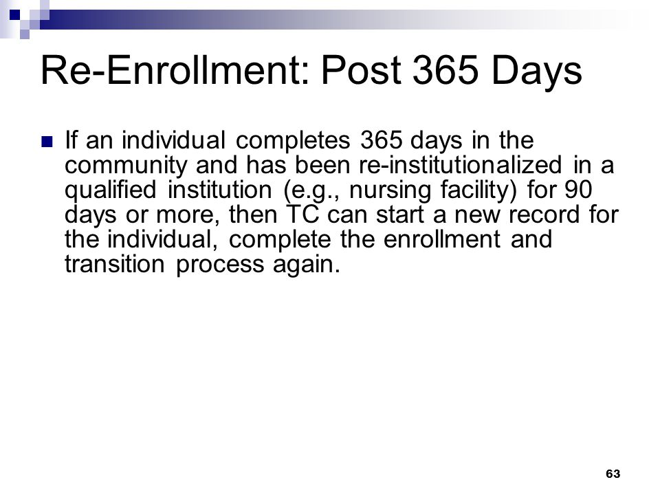 Re-Enrollment: Post 365 Days