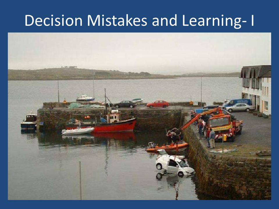 Decision Mistakes and Learning- I