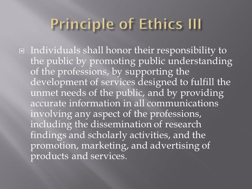 Principle of Ethics III