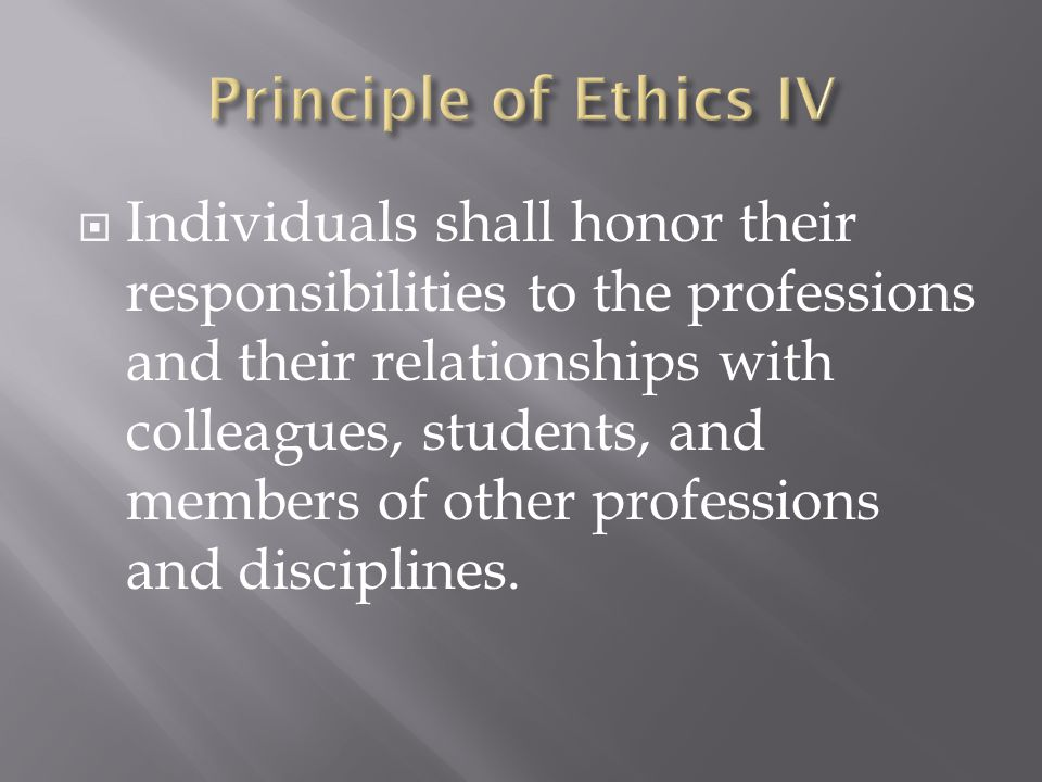 Principle of Ethics IV